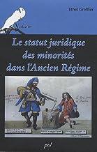 Le statut juridique des minorités dans l'Ancien Régime