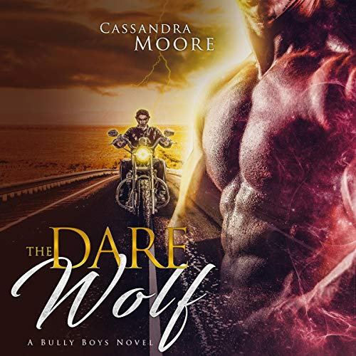 Dare the Wolf Audiobook By Cassandra Moore cover art