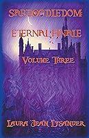 Sardoodledom: Eternal Finale Volume Three