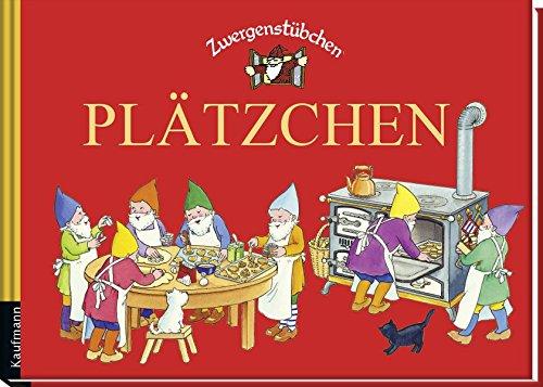 Zwergenstübchen Plätzchen (Zwergenstübchen - Backbücher und Kochbücher für Kinder, Eltern, Familien)