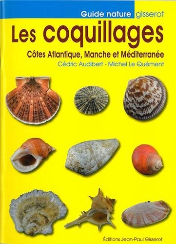 Les coquillages : Côtes Atlantique, Manche et Méditerranée