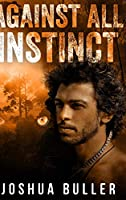 Against All Instinct: Large Print Hardcover Edition