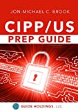 Image of CIPP/US Prep Guide: Preparing for the US Certified Information Privacy Professional Exam