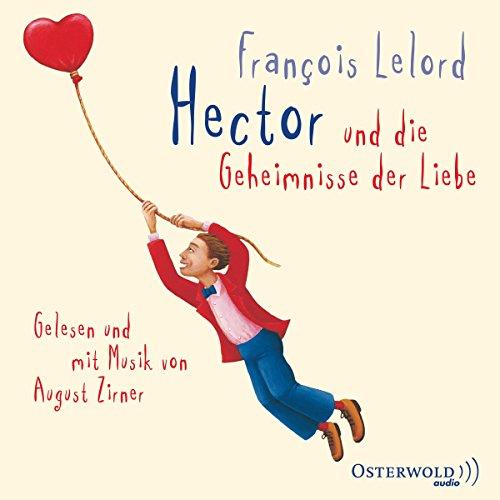 Hector und die Geheimnisse der Liebe cover art
