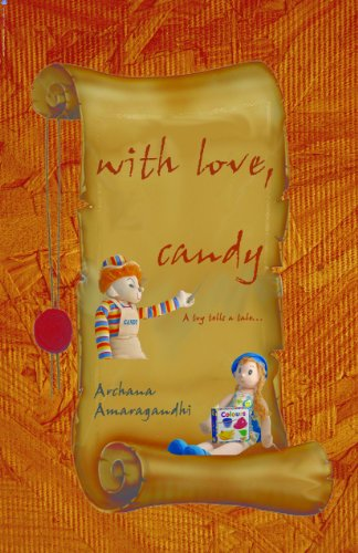 Book: With Love, Candy by Archana Amaragandhi