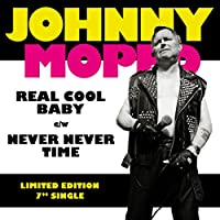 Real Cool Baby/Never Never Tim [7 inch Analog]