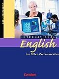 International English for Office Communication: B1-B2 - Kursbuch - JoAnne Sousa