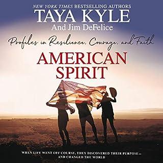 American Spirit     Profiles in Resilience, Courage, and Faith              Auteur(s):                                                                                                                                 Taya Kyle,                                                                                        Jim DeFelice                               Narrateur(s):                                                                                                                                 Taya Kyle                      Durée: 9 h et 32 min     Pas de évaluations     Au global 0,0