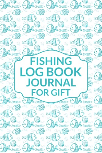 Fishing log book journal for gift: An Angler's Journal (Quiet Fox Designs) Keep Track of Your Fishing Locations, Companions, Weather, Equipment, Lures, Hot Spots, and the Species of Fish You've Caught, All in One Organized Place