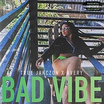 Bad Vibe (feat. Avery)