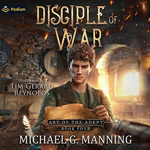 Disciple of War: Art of the Adept, Book 4
