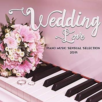 Wedding Love Piano Music Sensual Selection 2019