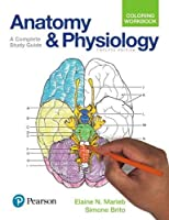 Anatomy and Physiology Coloring Workbook: A Complete Study Guide