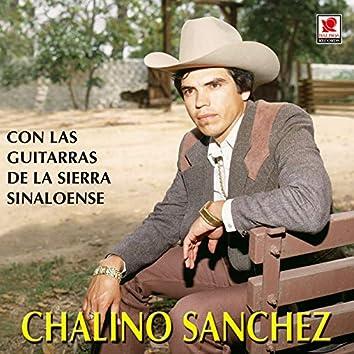 Chalino Sánchez Con Las Guitarras De La Sierra Sinaloense