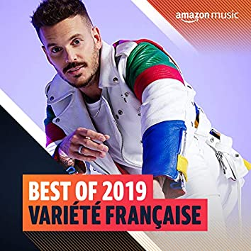 Best of 2019 : Variété Française