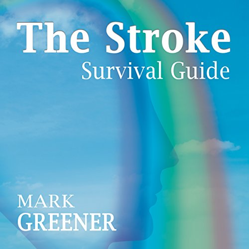 The Stroke Survival Guide audiobook cover art