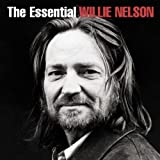 The Essential Willie Nelson by WILLIE NELSON (2003-02-01)