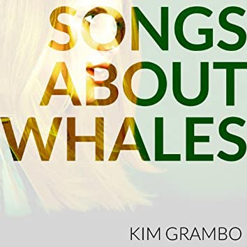 Songs About Whales