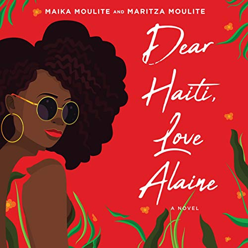 Dear Haiti, Love Alaine audiobook cover art