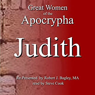Great Women of the Apocrypha: Judith audiobook cover art