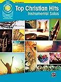 Top Christian Hits Instrumental Solos: Alto Sax, Book & CD (Top Hits Instrumental Solos Series)