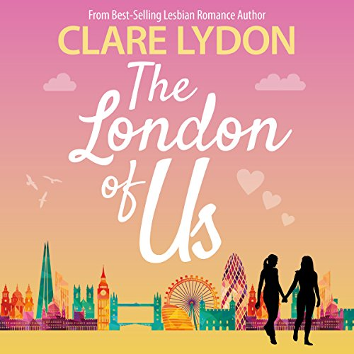 The London of Us Audiobook By Clare Lydon cover art