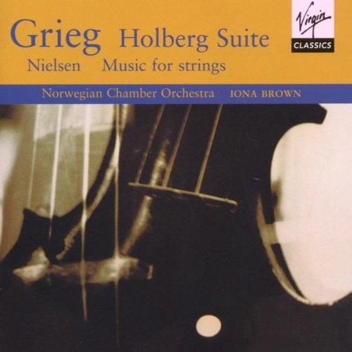 Edvard Grieg: The Music for String Orchestra / Carl Nielsen: At the Bier of A Young Artist / Little Suite for String Orchestra