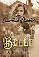 The Carolina Diaries: Belle