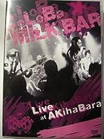 LIVE at AKihaBara [DVD]