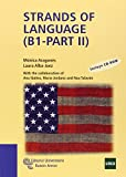 Strands Of Language (B1 - Part II) (Manuales)