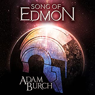 Song of Edmon     The Fracture Worlds, Book 1              By:                                                                                                                                 Adam Burch                               Narrated by:                                                                                                                                 Adam Burch                      Length: 14 hrs and 38 mins     144 ratings     Overall 4.1