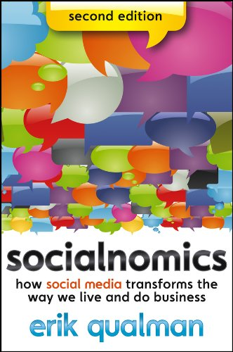 Socialnomics: How Social Media Transforms the Way We Live and Do Business (English Edition)