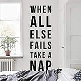 CECILIAPATER Calcomanía de Pared con Cita inspiradora en inglés When All Else Fails Take a nap, tamaño Grande, para Pared, WAL-2287
