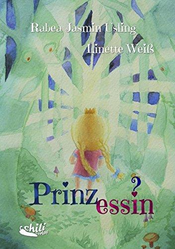 Prinzessin?: Kinderbuch zum Thema Transidentität