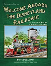 Welcome Aboard the Disneyland Railroad - Collector's Edition