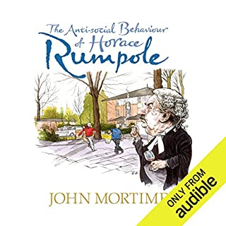 The Anti-Social Behaviour of Horace Rumpole audiobook cover art