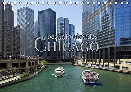 Beeindruckendes Chicago (Tischkalender 2019 DIN A5 quer): Chicago ist überraschend (Monatskalender, 14 Seiten )