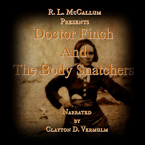 Doctor Finch and the Body Snatchers cover art
