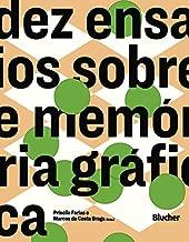 Dez Ensaios Sobre Memória Gráfica
