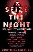 Seize the Night 1476783098 Book Cover