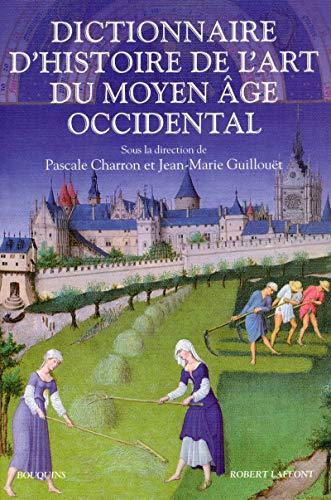 Dictionnaire d'histoire de l'art au Moyen Âge occidental
