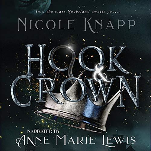 Hook & Crown Audiobook By Nicole Knapp cover art
