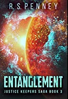 Entanglement: Premium Hardcover Edition