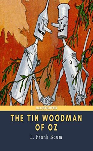 The Tin Woodman of Oz Illustrated (English Edition)