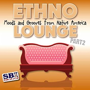 Ethno Lounge ..... From Native America Part 2