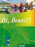 ISBN zu Oi, Brasil!: Der Kurs für brasilianisches Portugiesisch / Kursbuch: Kursbuch (A1-A2) (Oi, Brasil! aktuell)