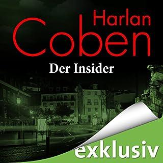 Der Insider     Myron-Bolitar-Reihe 3              Autor:                                                                                                                                 Harlan Coben                               Sprecher:                                                                                                                                 Detlef Bierstedt                      Spieldauer: 10 Std. und 48 Min.     617 Bewertungen     Gesamt 4,3