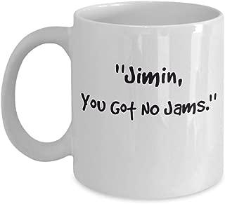 Funny KPop BTS Jimin Merch – Jimin, You Got No Jams - Best Christmas Gift Ideas For Bangtan Boys Coffee Mug – BTS Park Jimin V Kim Taehyung Suga Min Yoongi Jungkook Jung Hoseok Seokjin Kim Namjoon