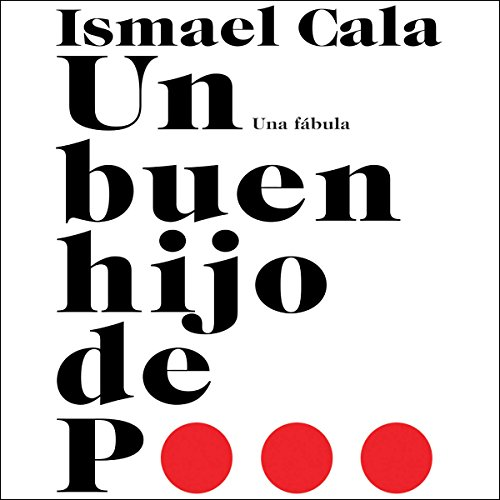 Un Buen Hijo de P... [A Good Son of P...] audiobook cover art