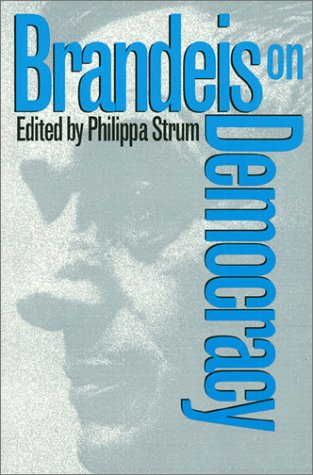 Download Brandeis On Democracy 